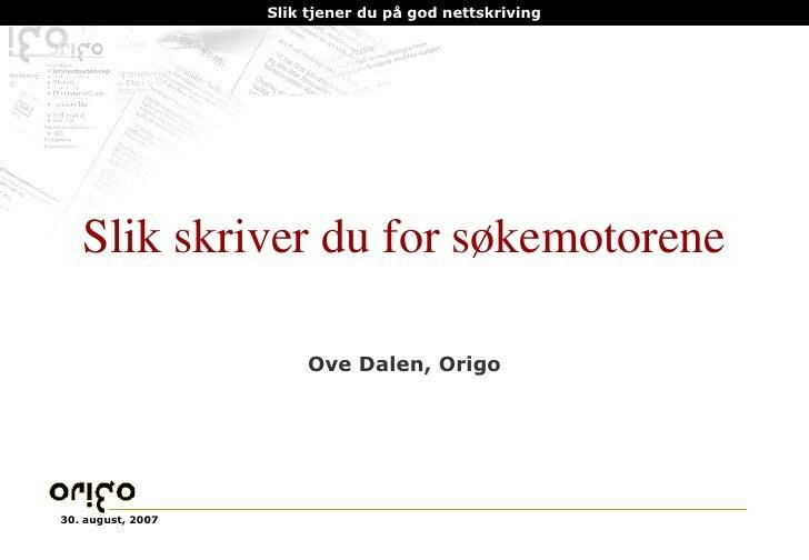 Slik skriver du for søkemotorene Ove Dalen, Origo