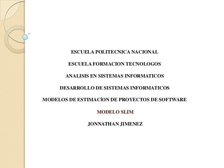 ESCUELA POLITECNICA NACIONAL<br />ESCUELA FORMACION TECNOLOGOS<br />ANALISIS EN SISTEMAS INFORMATICOS<br />DESARROLLO DE S...