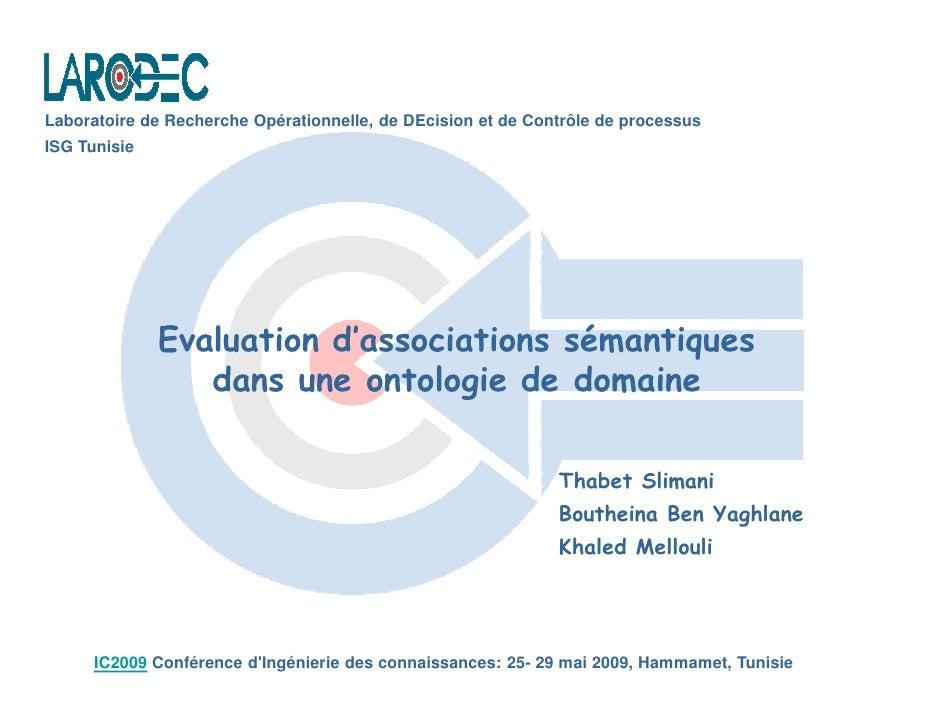 Laboratoire de Recherche Opérationnelle, de DEcision et de Contrôle de processus ISG Tunisie                   Evaluation ...