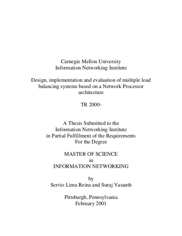 Carnegie Mellon University          Information Networking InstituteDesign, implementation and evaluation of multiple load...