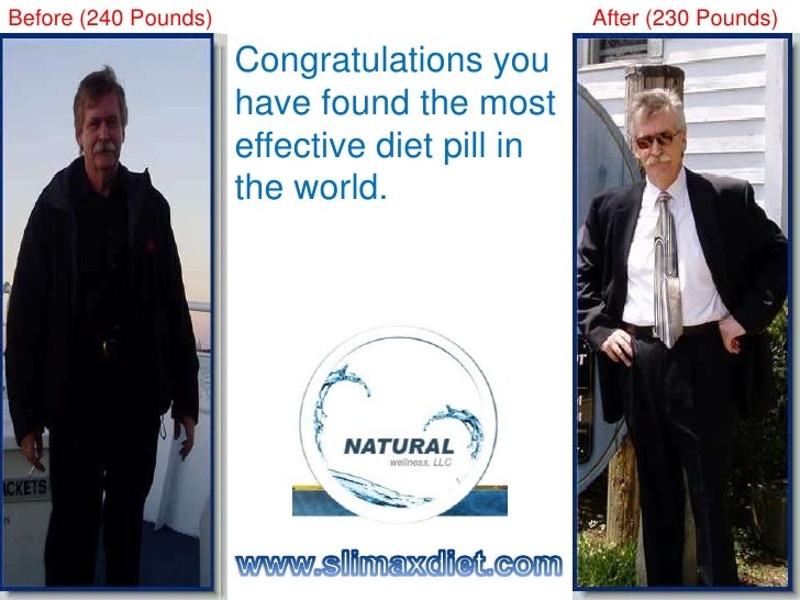 Before (240 Pounds)<br />  After (230 Pounds)<br />Congratulations you have found the most effective diet pill in the worl...