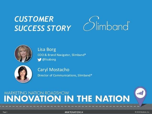 Customer Success Story: Slimband