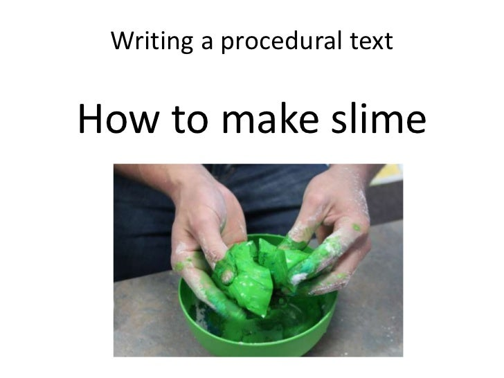 How to make slime 1 728gcb1311563741 how to make slime writing a procedural texthow to make ccuart Gallery