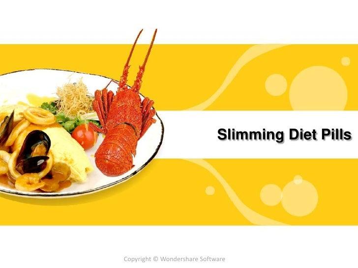 Slimming Diet Pills<br />