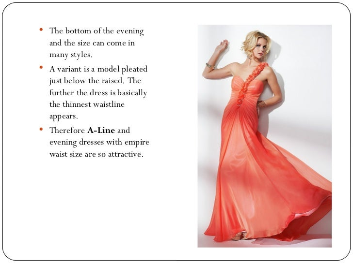 Slimming empire waist prom dresses