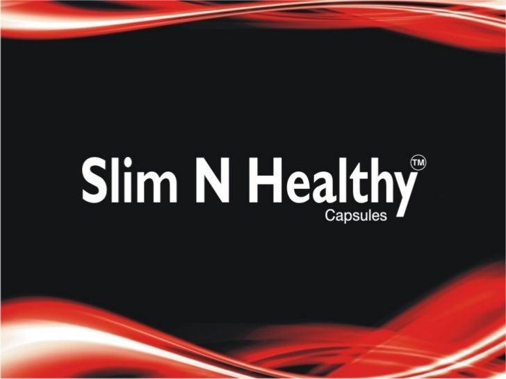 Slim n healthy
