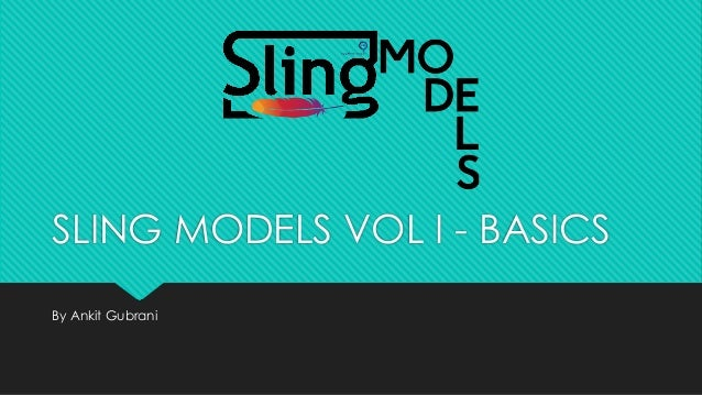 SLING MODELS VOL I - BASICS By Ankit Gubrani