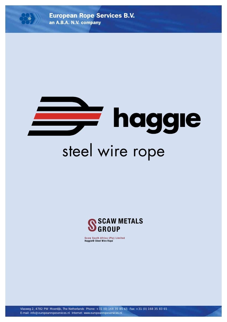 steel wire rope                                                    SCAW METALS                                            ...