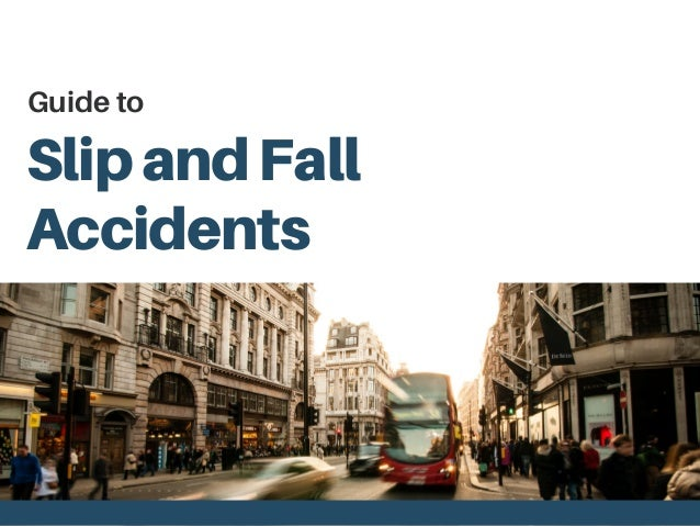 SlipandFall Accidents Guide to