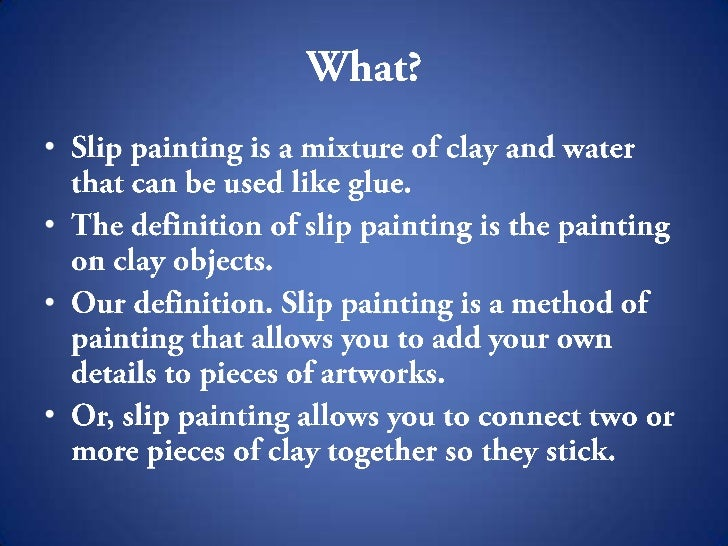 Slip Painting - Painting definition