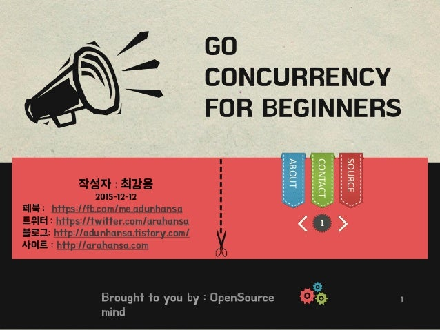 ---------- 1 GO CONCURRENCY FOR BEGINNERS https://fb.com/me.adunhansa https://twitter.com/arahansa http://adunhansa.tistor...
