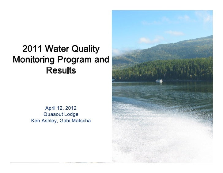 2011 Water QualityMonitoring Program and        Results                                 ...