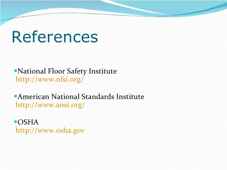 ... 17. References U003culu003eu003cliu003eNational Floor Safety Institute ...