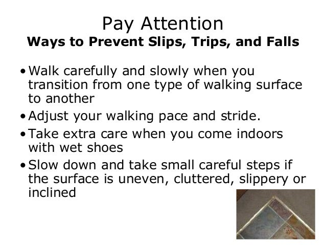 slips trips falls working surfaces ppt