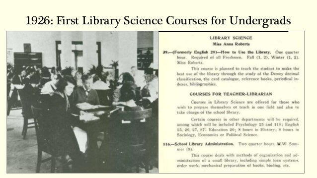 historical development of a library information History of american library science: its origins and early  early development of the discipline of library science in the united states (and perhaps north america .