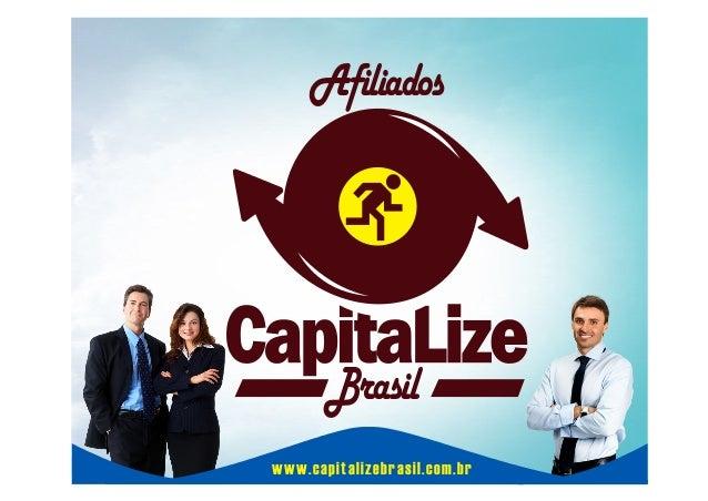 Afiliados  Brasil www.capitalizebrasil.com.br