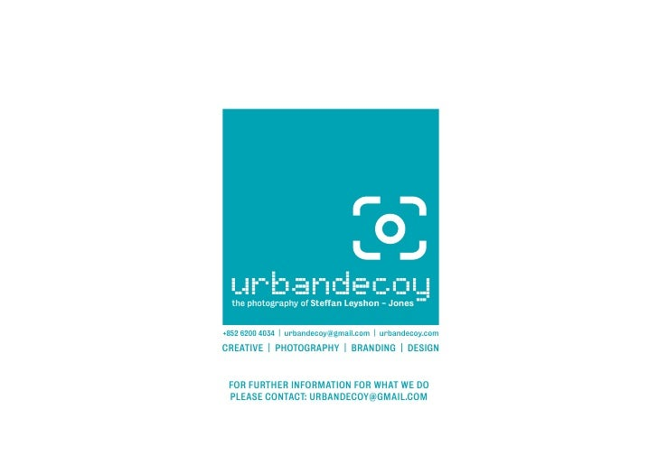 FOR FURTHER INFORMATION FOR WHAT WE DO PLEASE CONTACT: URBANDECOY@GMAIL.COM