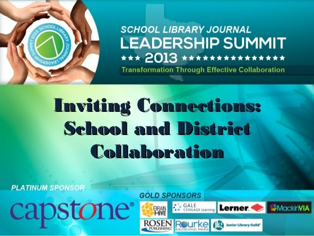 Inviting Connections:Inviting Connections: School and DistrictSchool and District CollaborationCollaboration