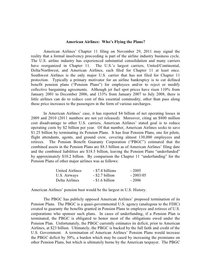 American Airlines: Who's Flying the Plane?         American Airlines' Chapter 11 filing on November 29, 2011 may signal th...