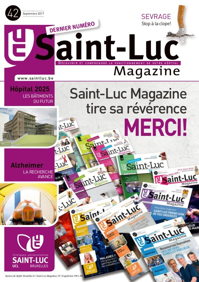 Septembre 2017 42 Bureau de dépôt: Bruxelles X / Saint-Luc Magazine / N° d'agréation: P911 295 Magazine SEVRAGE Stop à la ...