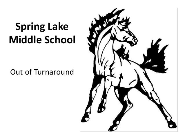 Spring LakeMiddle SchoolOut of Turnaround