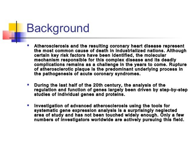 Background  Atherosclerosis and the resulting coronary heart disease represent the most common cause of death in industri...