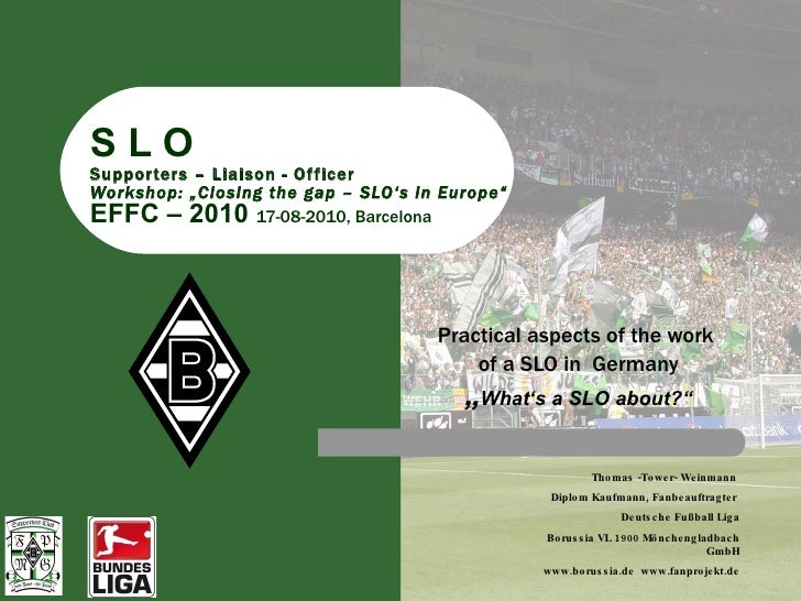 "S L O Supporters – Liaison - Officer Workshop: ""Closing the gap – SLO's in Europe"" EFFC – 2010  17-08-2010, Barcelona Prac..."