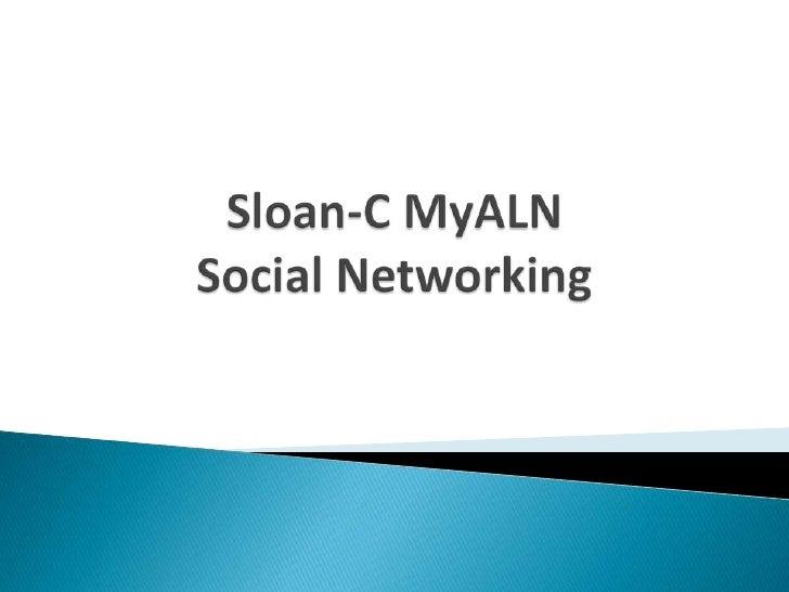 Sloan-C MyALNSocial Networking<br />