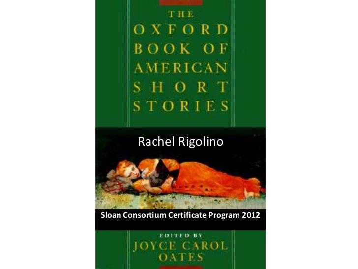 Rachel RigolinoSloan Consortium Certificate Program 2012