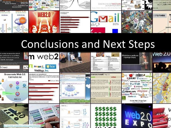 Conclusions and Next Steps http://www.flickr.com/photos/nswlearnscope/2053289691/