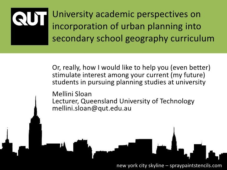 University academic perspectives onincorporation of urban planning intosecondary school geography curriculumOr, really, ho...