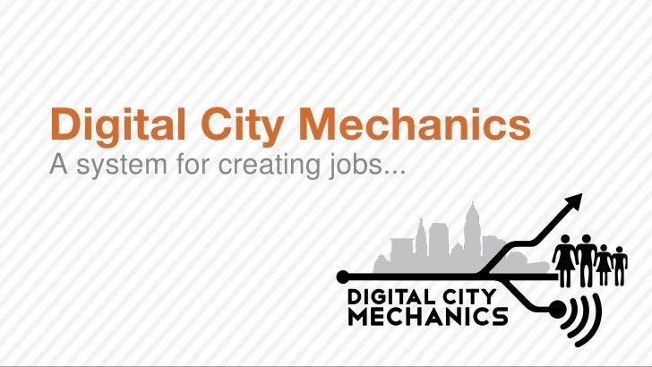 Digital City MechanicsA system for creating jobs...