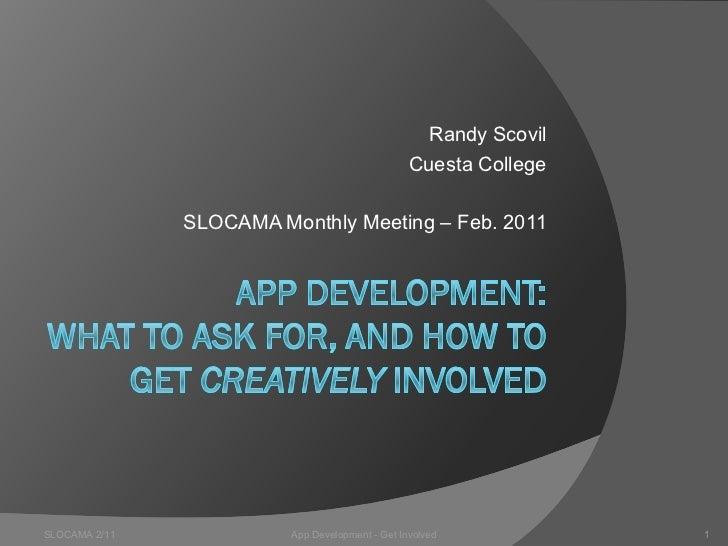 Randy Scovil                                                 Cuesta College               SLOCAMA Monthly Meeting – Feb. 2...