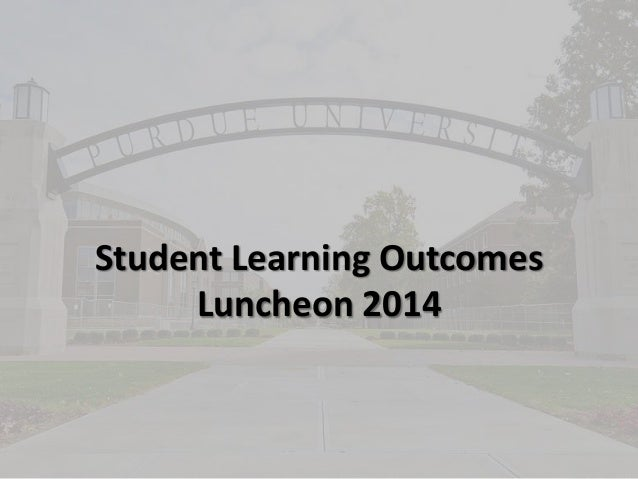 Student Learning Outcomes Luncheon 2014