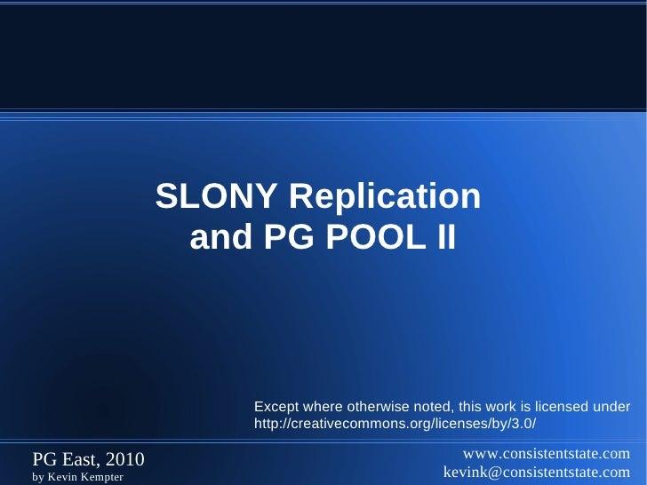PostgreSQL High Availability via SLONY and PG POOL II