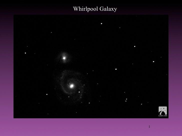 Whirlpool Galaxy                        1