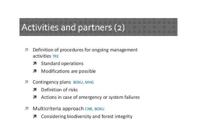Activities and partners (2)  Definitionofproceduresforongoingmanagement  activitiesTRE  Standardoperations  Mod...