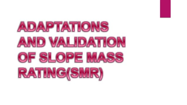 Slope mass rating (SMR)