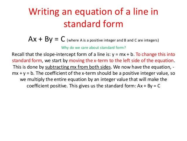 How do i put a slope intercept equation into standard form?