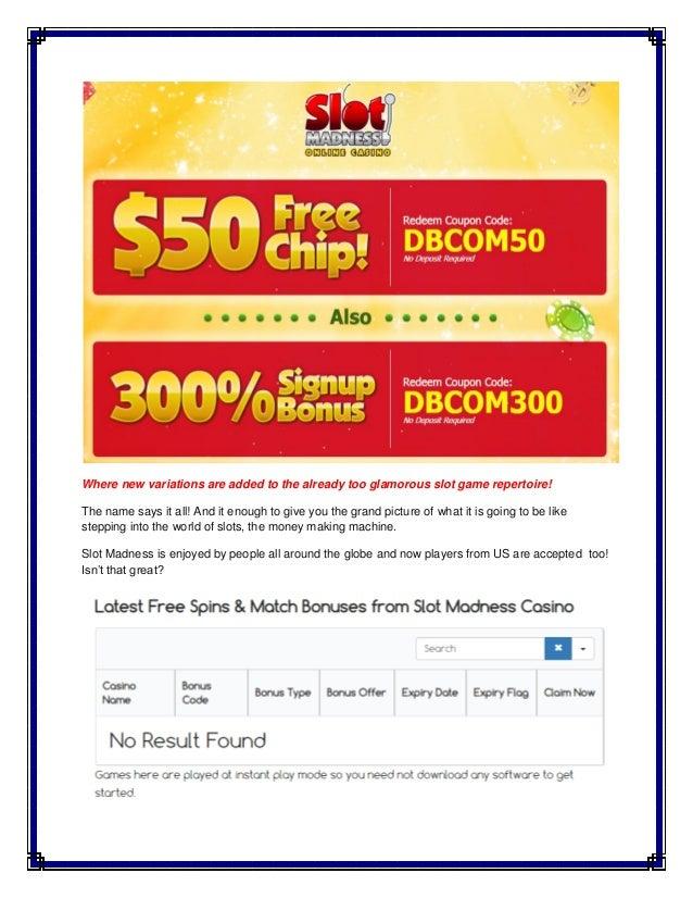 Slot Madness No Deposit Code