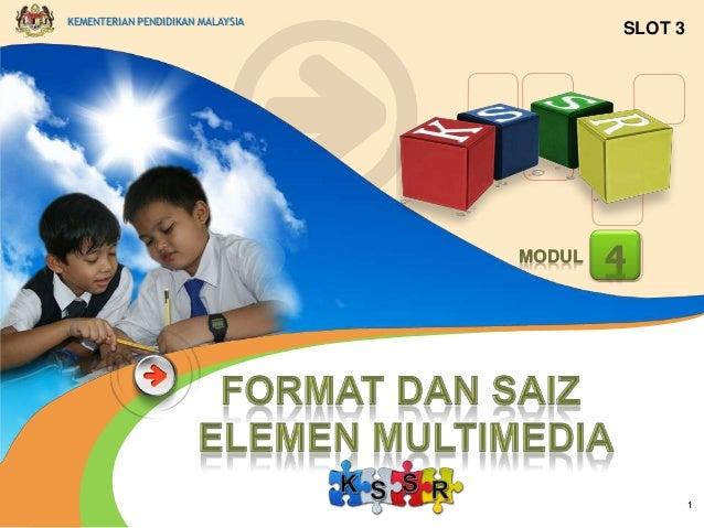 KEMENTERIAN PENDIDIKAN MALAYSIA  SLOT 3  MODUL  4  1