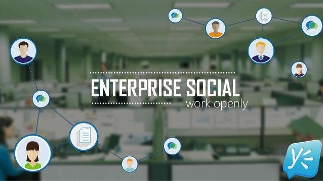 ENTERPRISE SOCIAL work openly