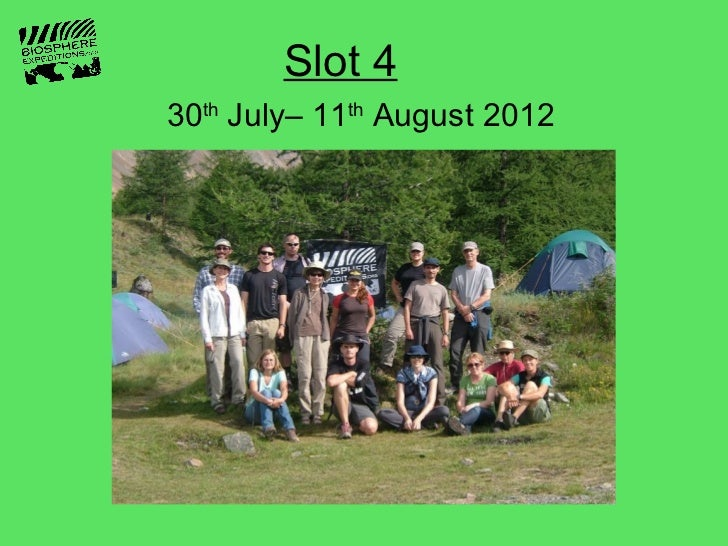Slot 430th July– 11th August 2012