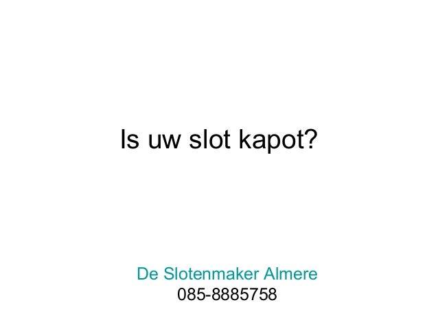 Slotenmaker Almere Bel nu 085-8885758 Slide 3