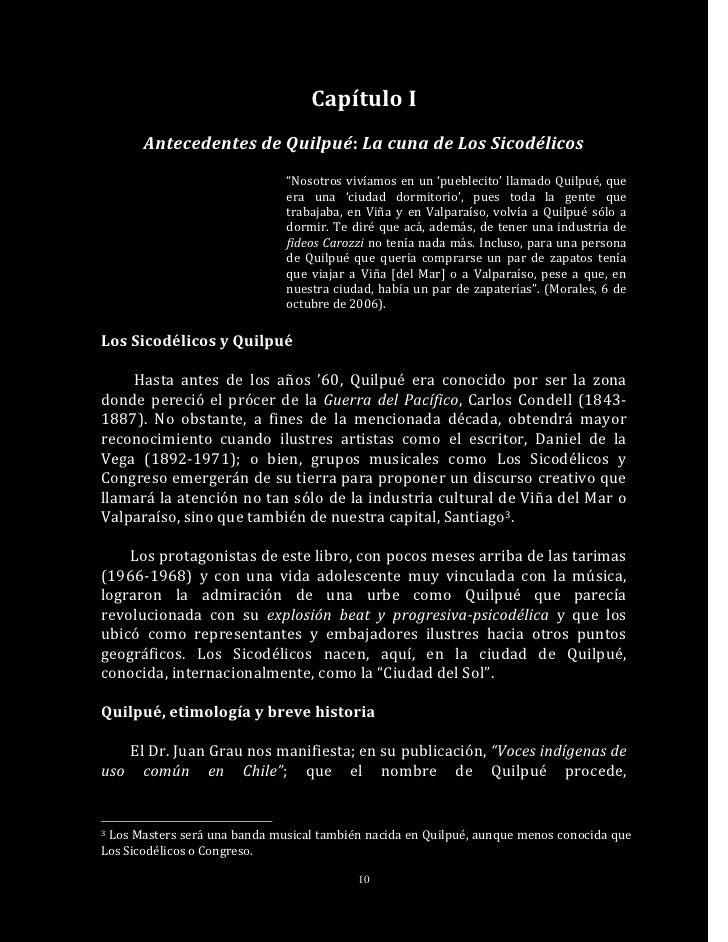 """Capítulo I       Antecedentes de Quilpué: La cuna de Los Sicodélicos                              """"Nosotros vivíamos en un..."""