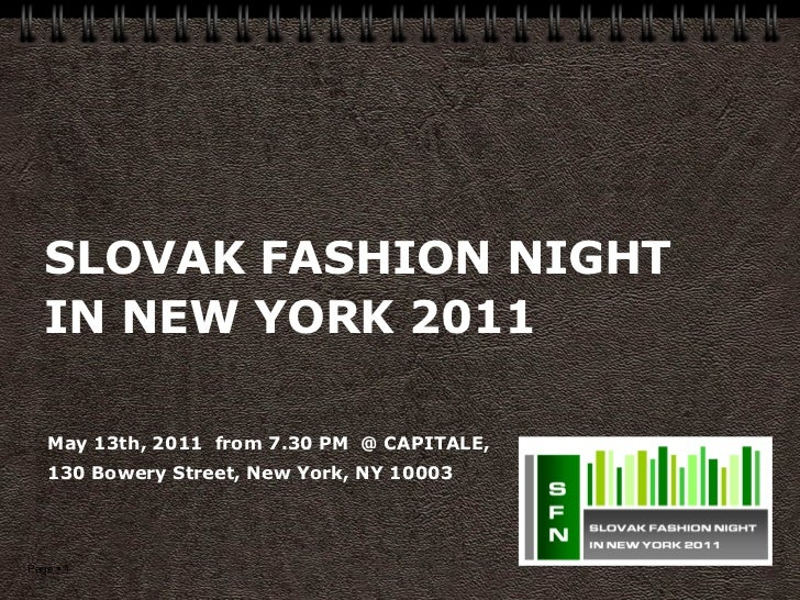 SLOVAK FASHION NIGHT    IN NEW YORK 2011   May 13th, 2011  from 7.30 PM  @ CAPITALE,    130 Bowery Street...