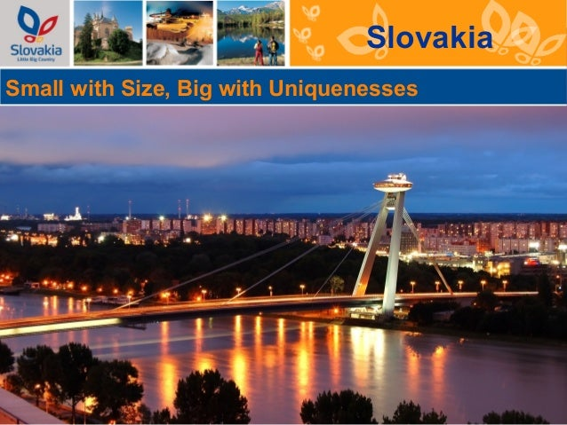 SlovakiaSmall with Size, Big with Uniquenesses