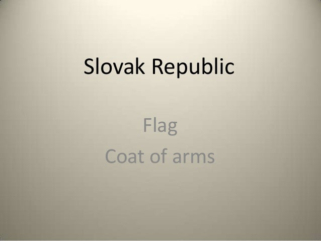 Slovak Republic      Flag  Coat of arms