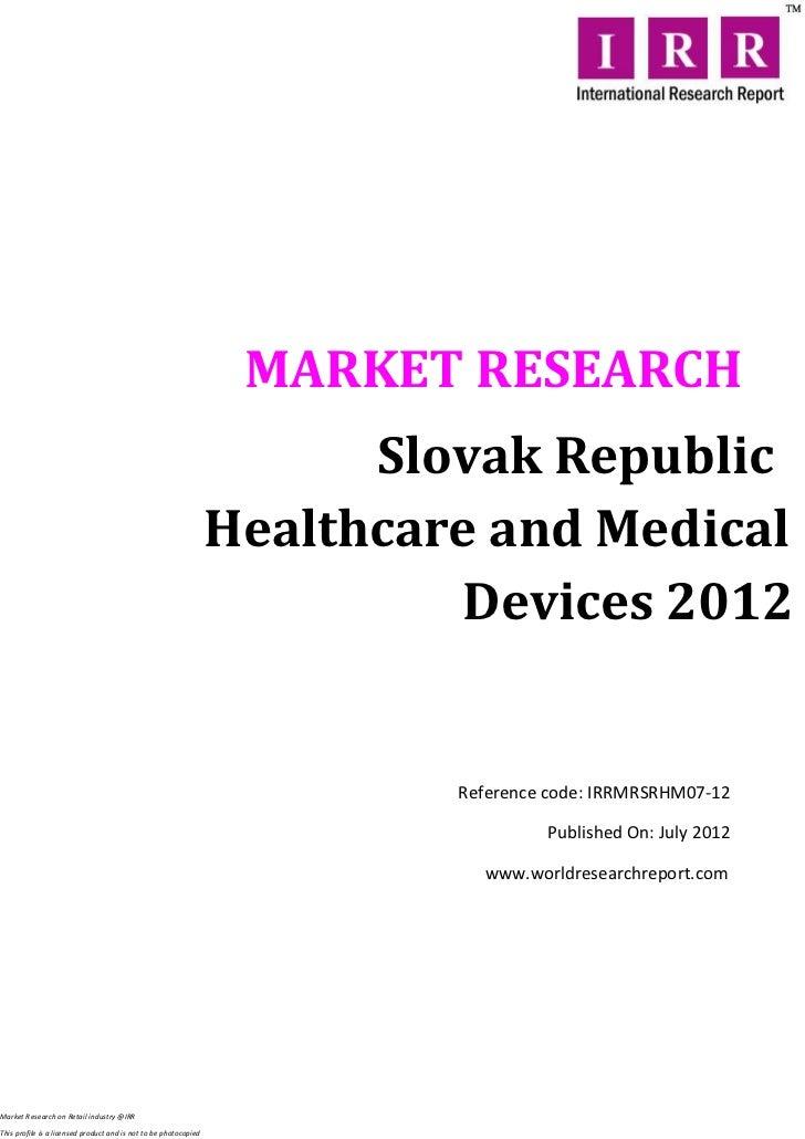 MARKET RESEARCH                                                                        Slovak Republic                    ...