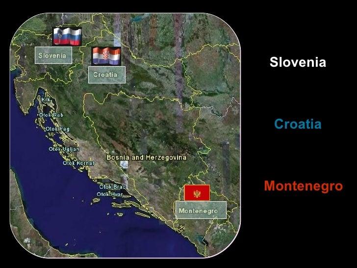 Slovenia Croatia Montenegro